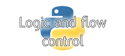 Logic and flow control