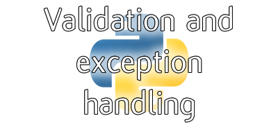 Validation and exception handling